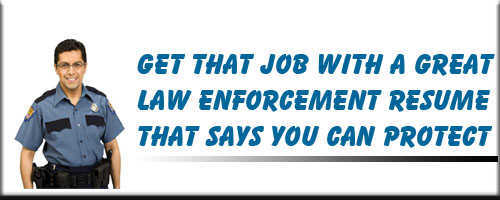 Law Enforcement Resume Service